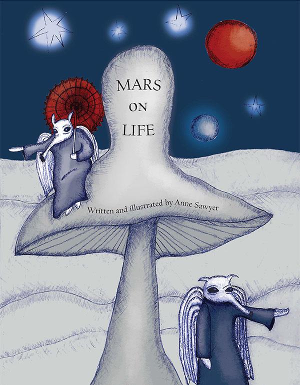 Mars on Life by Anne Sawyer